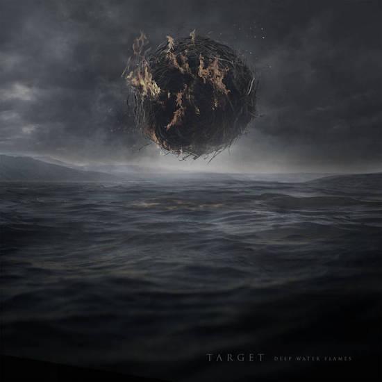 TARGET - Deep Water Flames