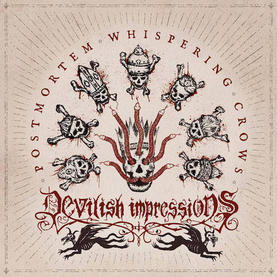 DEVILISH IMPRESSIONS - Postmortem Whispering Crows