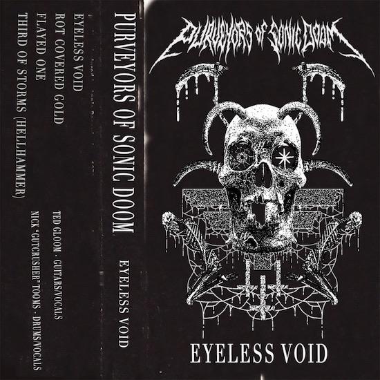 PURVEYORS OF SONIC DOOM - Eyeless Void