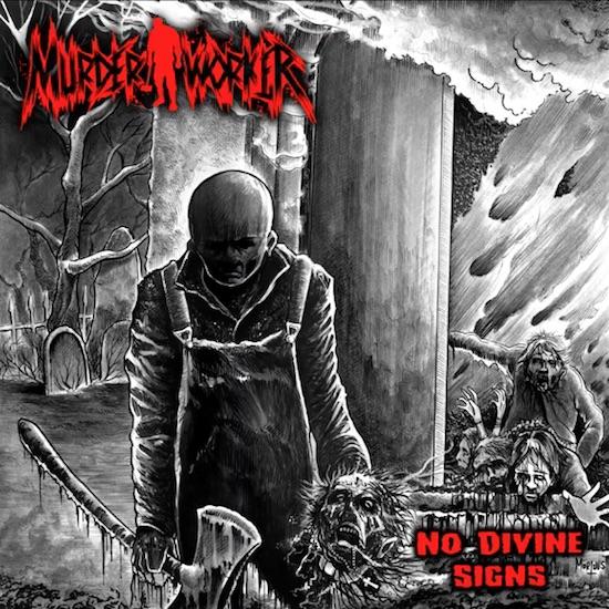 MURDERWORKER - No Divine Sings