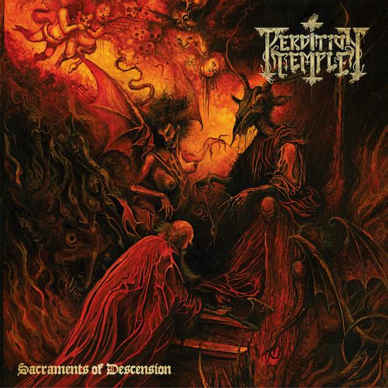 PERDITION TEMPLE - Sacraments Of Descension