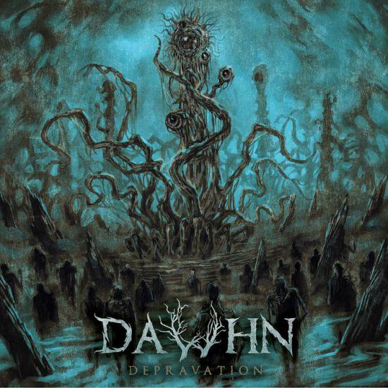DAWHN - Depravation