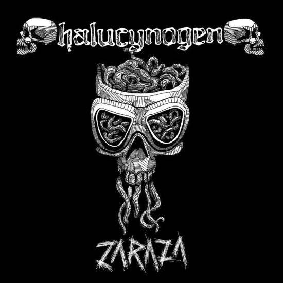 HALUCYNOGEN - Zaraza