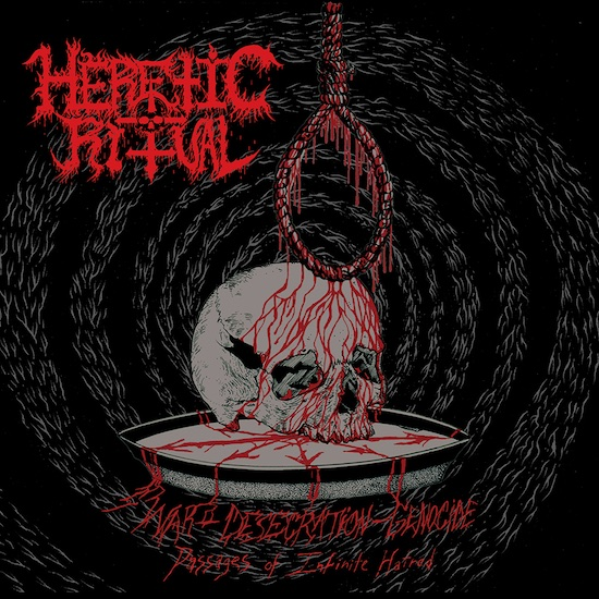 HERETIC RITUAL - War-Desecration-Genocide / Passages Of Infinite Hatred
