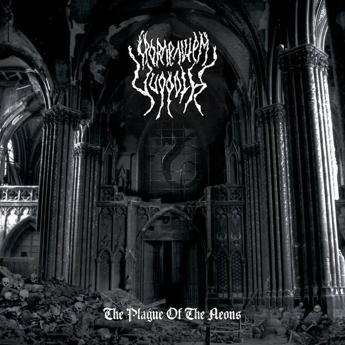 SPORAE AUTEM YUGGOTH - The Plague Of The Aeons
