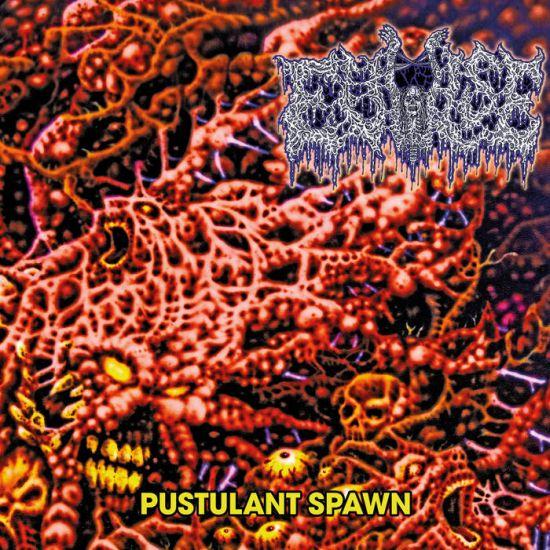 EVULSE - Pustulant Spawn