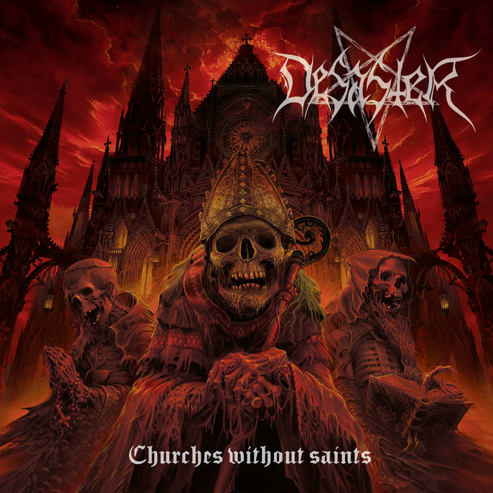 DESASTER - Churches Without Saints