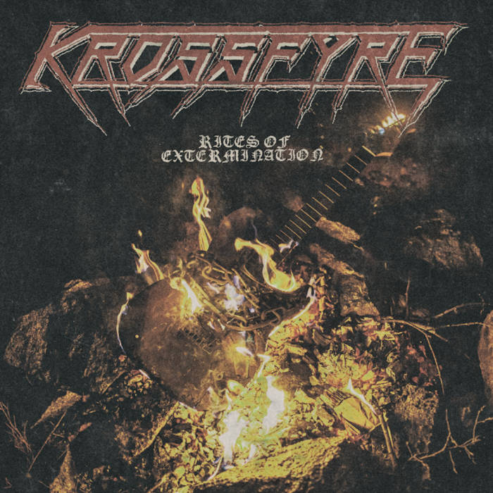 KROSSFYRE - Rites Of Extermination