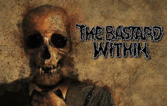 MB Premiere: THE BASTARD WITHIN - 'Better Dead Than Friends' and 'Aware Of Slavery'