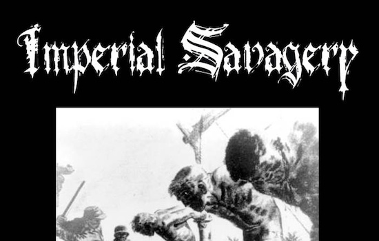 MB Premiere and Review: IMPERIAL SAVAGERY -