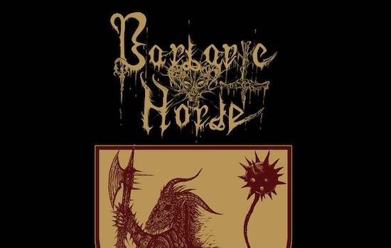 MB Premiere and Review: BARBARIC HORDE - 'Axe Of Superior Savagery' full album stream