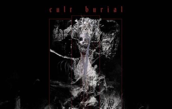 MB Premiere: CULT BURIAL - 'Dethroner'