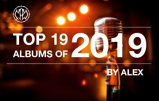TOP 19 of 2019 - By Alex