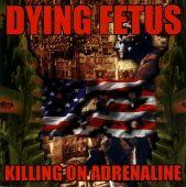 Killing On Adrenaline