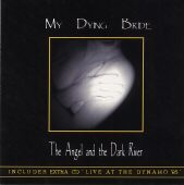 My Dying Bride - The Angel And The Dark River/Live At The Dynamo '95
