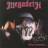 Megadeth - Killing Is My Business…