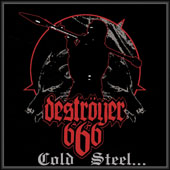 Deströyer 666 - Cold Steel For An Iron Age