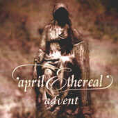 April Ethereal - Advent