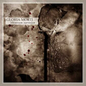 Gloria Morti - Lifestream Corrosion