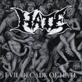 Hate - Evil Decade Of Hate