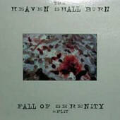 Heaven Shall Burn / Fall Of Serenity
