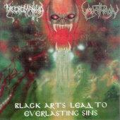 Black Arts Lead To Everlasting Sins (Varathron / Necromantia)