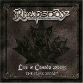 Live In Canada 2005 The Dark Secret