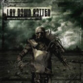 Lay Down Rotten - Reconquering The Pit