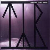 How Far To Asgaard
