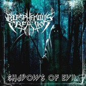 Blasphemous Creation - Shadows Of Evil