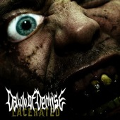 Dawn Of Demise - Lacerated