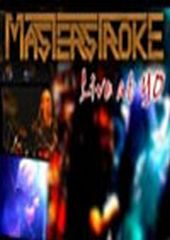Masterstroke Live At YO