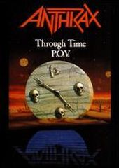 Anthrax - Through Time (P.O.V.) (Video/DVD)