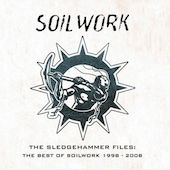 The Sledgehammer Files: The Best of Soilwork 1998-2008