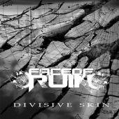 Face Of Ruin/Divisive Skin