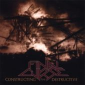 Final Curse - Constructing The Destructive