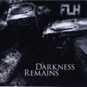FLH - Darkness Remains