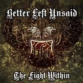 Better Left Unsaid - The Fight Within