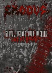 Exodus - Shovel Headed Tour Machine (Live At Wacken And Other Assorted Atrocities) (Video/DVD)