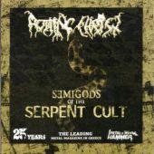 Semigods Of The Serpent Cult