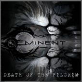 Eminent - Death Of The Pilgrim