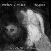 Gräuen Pestanz - Into The Fire Of Isolation