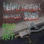Oslo We Rot