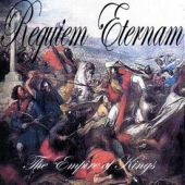 Requiem Eternam - The Empire Of Kings
