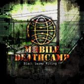 Mobile Deathcamp - Black Swamp Rising