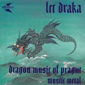 Drakar - Let Draka /The Flight Of The Dragon