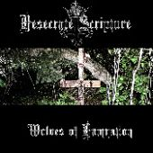 Desecrate Scripture  - Wolves Of Damnation