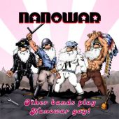 Other Bands Play, Nanowar Gay!