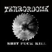 Shit Fuck Kill