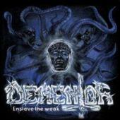 Enslave The Weak